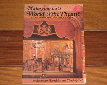 1982 Make Your Own World of the Theatre Cut-out & Assemble Book by Lowndes and Kailer