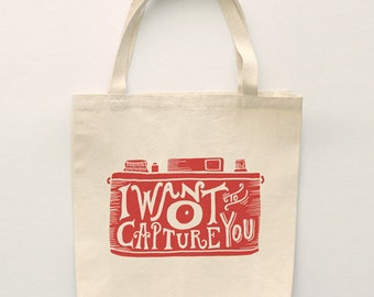 I Want to Capture You Tote Bag