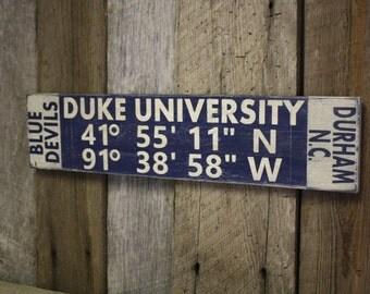 Duke University Sign, Duke University Latitude Longitude Sign, Blue Devils Sign, Duke University Decor