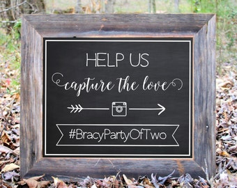 Help Us Capture The Love Instagram Hashtag Chalkboard Sign Wedding Party Print