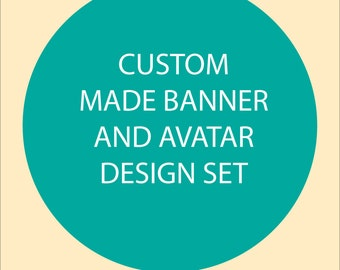 Custom Banner and Avatar design set