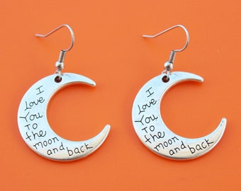 I LOVE YOU to the moon and back  EARRINGS,moon,moon and back,mom,daughter,grandma,granddaughter,wife,1467