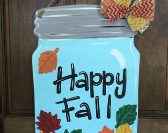 Happy Fall Mason Jar Door Hanger Wood Hand Painted