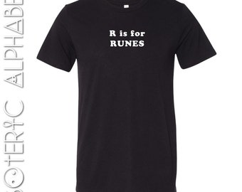 R is for Runes | Unisex Shirt, esoteric, esoteric shirt, occult shirt, alphabet shirt, graphic shirt, rebel seed, occult, runes shirt