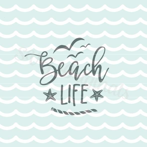 Download Beach Life SVG Seashore SVG. Cricut Explore and more. Cut or