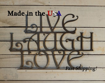 Live Laugh Love Sign, Metal Art, Love Sign, Love Decor, Outdoor Wall Art, Wedding Decor, Live Laugh Love Decor, Sign, Home Decor, W1012
