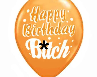 Happy Birthday B*tch Party Balloons (6), Assorted Colors, Party Decorations, Novelty, Gag Gift, Funny, Rude, Humorous, Frenemy