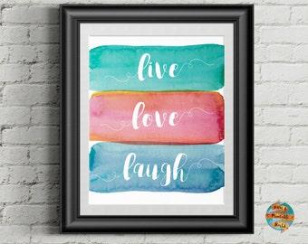 Live Love Laugh, John McLeod's quote, Printable poster, Wall art decor, Inspirational