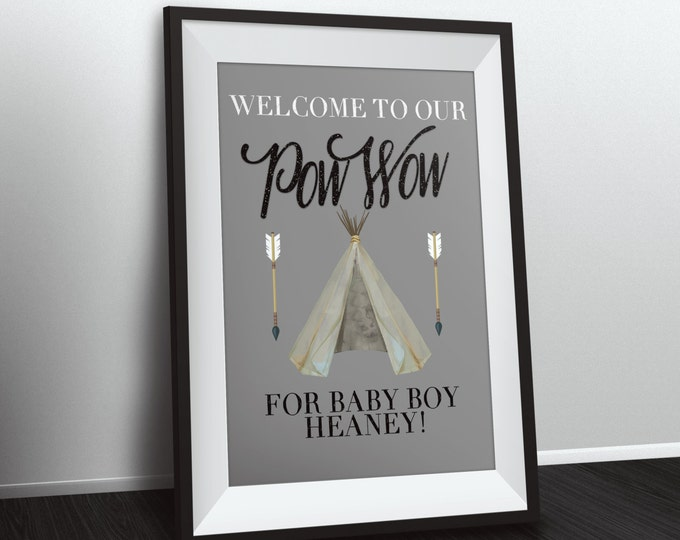 Welcome sign, TEEPEE Baby Shower, Indian Baby shower poster, baby shower,boy, girl arrow, pow wow, BOHO, Digital file only