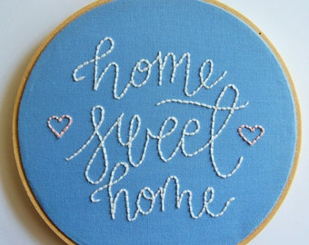 Home Sweet Home, Hand Embroidery, Embroidery Hoop, Embroidery Design, Embroidery Pattern for Beginners, House Warming Gift, Home Sign