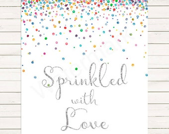 Silver Sprinkled with Love Sign, Baby Shower Baby Sprinkle Welcome Sign JPEG PDF Printable