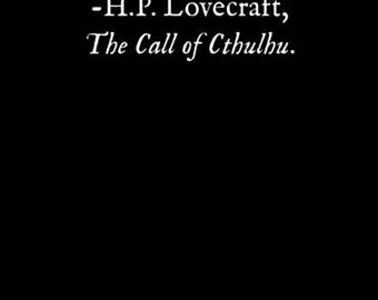 Black Bookmark H.P. Lovecraft Quote Call of Cthulhu Mythos Horror The most merciful thing, I think, is the inability of the human mind to...