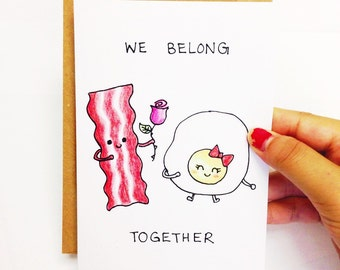 Love card, funny love card funny, cute love card, funny anniversary card, foodie card, food pun, breakfast card, bacon and eggs, bacon card