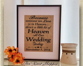 Because Someone We Love Is In Heaven Wedding Ceremony Remembrance Print - Personalized Memorial Gift - Rustic Print