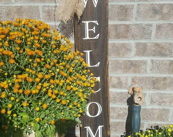 Welcome sign, Welcome, Wood welcome sign, outdoor welcome sign, fence post welcome sign, tall wood welcome sign, front door sign