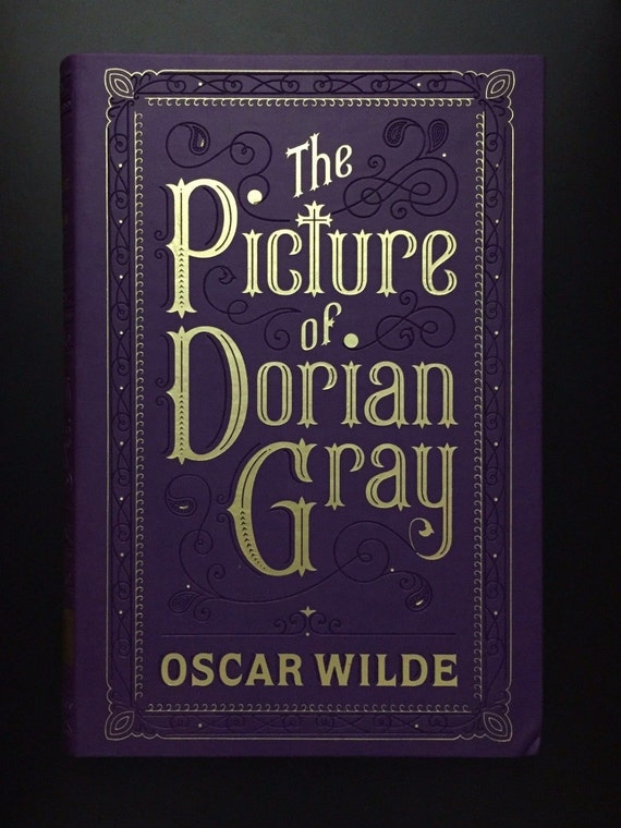"morals and corruption in the story the picture of dorian gray ""dorian gray"" as wilde actually wrote it 