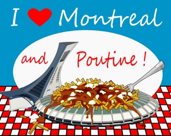 I love Poutine and Montreal fridge refrigerator magnet pop art style