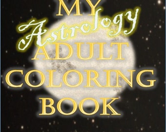 Adult Coloring Book, Printable Download - Astrology, Zodiac Signs