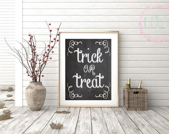 Halloween Chalkboard Printable - Trick or Treat - Halloween Party Decor - Fall Print - Halloween Sign - INSTANT DIGITAL DOWNLOAD only {8x10}