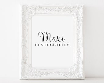 Customize it! - MAXI (7 dollars extra)