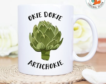 Coffee Mug Okie Dokie Artichoke Coffee Cup - Great Gift for Vegan or Vegetarian - Funny Mug - Travel Mug