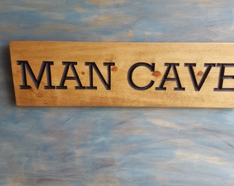 "Carved 25 inches ""MAN CAVE"" SIGN"