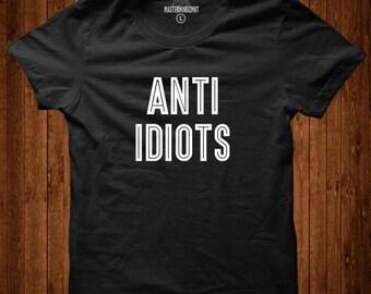 Anti Idiots