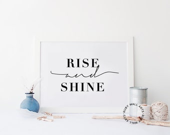 Rise and Shine, Art Print, Wall Art, Inspirational Quote, Office Decor, Dorm Room, Girl Boss, Instant Download, Home Decor, Print, Printable
