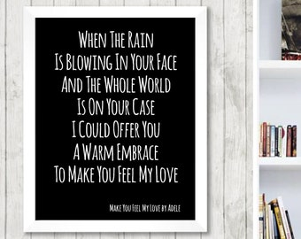 ADELE To Make You Feel My Love  Song Lyric Music Memorabilia Poster Wall Art Print Home Decor Framed or Print only -free UK postage-