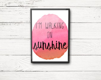 I'm Walking on Sunshine, beach QUOTE INSTANT DOWNLOAD