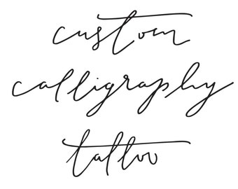 Custom Calligraphy Tattoo Design
