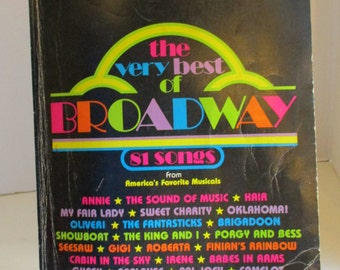 The Very Best of Broadway- 81 Songs from America's Favorite Musicals, Vintage publication, for Piano-Vocal-Guitar; 256 pages of sheet music