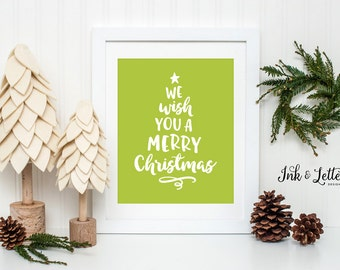Green Holiday Decor - Christmas Art Print - We Wish You a Merry Christmas - Christmas Wall Art - Christmas Tree - Instant Download - 8x10