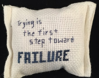 Trying is the first step toward FAILURE Drawer Sachet, Vanilla Scented