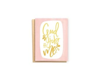 Good Job on Me- Mom Card, Mom Birthday Card, Funny Card, Humor Card, Mother's Day Card