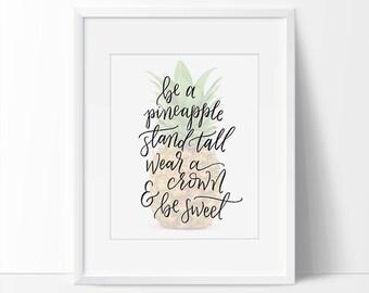 Pineapple Art Print, Pineapple Quote, Wall Art, Pineapple Art, Printable, Pineapple Decor, Pineapple, Gold Pineapple Decor, 5 x 7, 8 x 10.