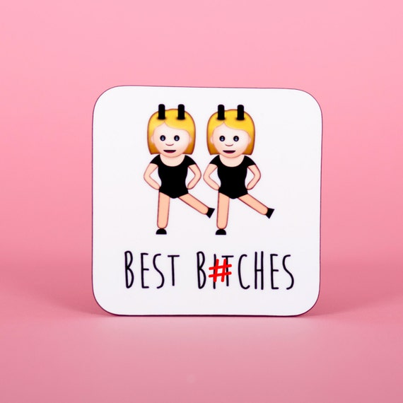 Best b*itches emoji coaster - Funny coaster 2S008