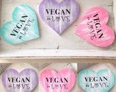 Girly Girl Vegan Is Love Wooden Sign