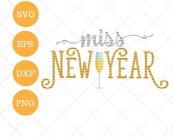 New Years SVG DXF EPS and png Cutting Machine Files Silhouette Cameo Cricut Holiday svg Vinyl Cut File New Years Eve Vector Cutting Svg File