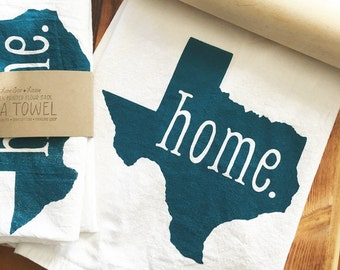 HOME Texas State Screen Printed Flour Sack Tea Towel - Made to Order