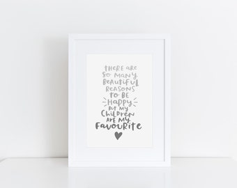 Children Quote Print Parenthood Quote Print Family Wall Art Typographic Print Reasons To Be Happy Wall Decor Family Poster