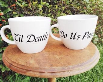 Til Death Do Us Part Coffee Mug Set // Couples Mug Set // Wedding Gift