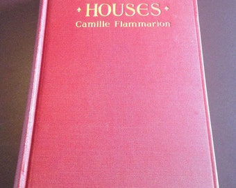 Haunted Houses Camille Flammarion 1924 Very Rare Apparition Supernatural Ghosts Spirits Paranormal Occult Rare