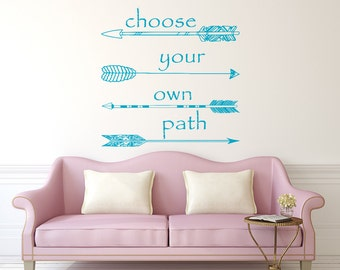 Wall Decal Quote Choose your own Path Vinyl Sticker Decals Quotes Feather Arrows Wall Decal Nursery Wall Decor Boho Bohemian Bedroom x154