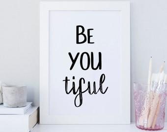be you tiful print, Beyoutiful Sign Print, printable wall art, inspirational wall art prints, Motivational Wall Decor, nursery print, beauty