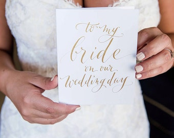 To my BRIDE on our wedding day, keepsake, groom, gold foil, wedding day card, stationery, greeting card, love letter, vows day of stationery