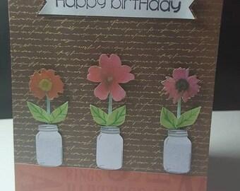 Flowers in Mason Jars- Happy birthday card