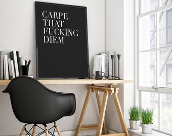 PRINTABLE Art,CARPE DIEM,Inspirational Quote,Black And White,Motivational Quote,Home Decor,Funny Print,Dorm Room Decor,Typography Poster