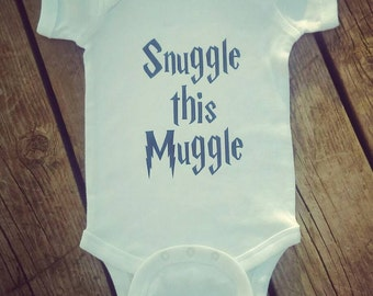 Snuggle this muggle - Snuggle this muggle baby - Snuggle this baby onesie - Snuggle this muggle outfit - Harry Potter baby - baby shower