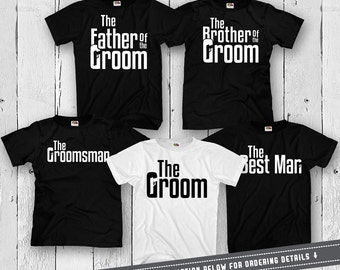 Groom And Groomsmen Shirts Wedding Party T Shirts Matching Set Wedding Rehearsal Father Of The Groom T Shirt Mens Tee FAT-299-3(01-02-05-11)